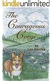 The Courageous Corgi