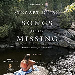 Songs for the Missing | [Stewart O'Nan]