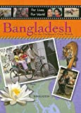 Bangladesh (Our Lives, Our World)