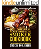 Unofficial Masterbuilt® Smoker Cookbook: A BBQ Smoking Guide & 100 Electric Smoker Recipes (Unofficial Masterbuilt® Smoker Recipes)
