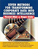 img - for Seven Methods for Transforming Corporate Data Into Business Intelligence book / textbook / text book