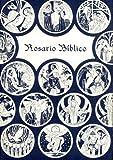 img - for Rosario biblico: Una version moderna de la manera como se rezaba el rosario en Europa Occidental a fines de la Edad Media (Spanish Edition) book / textbook / text book