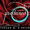 Promised: Birthmarked Trilogy Series, Book 3 Audiobook by Caragh M. O'Brien Narrated by Carla Mercer-Meyer