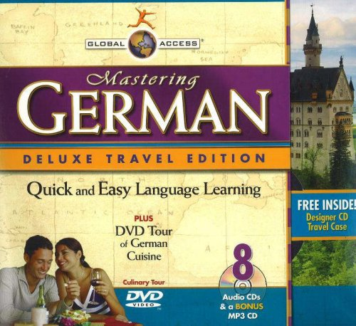 Global Access Mastering German [With 4 Digital Listening Guides & Travel CaseWith MP3 and DVD] (German Edition)