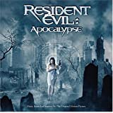 Resident Evil: Apocalypse: Music from and Inspired by The Original Motion Picture