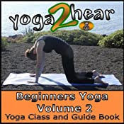 Beginners Yoga, Volume 2: Yoga Class and Guide Book | [Sue Fuller]