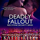 Deadly Fallout: Red Stone Security Series Volume 10