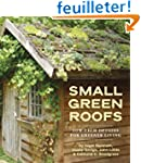 Small Green Roofs: Low-Tech Options f...