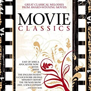 Movie Classics - The Most Beautiful Classical Melodies by Classics