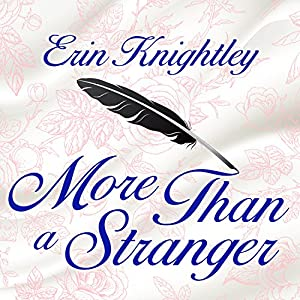 More Than a Stranger: Sealed with a Kiss, Book 1 | [Erin Knightley]
