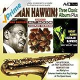 Three Classic Albums Plus (Bean Bags / The Genius Of Coleman Hawkins / Night Hawk)(Digitally Remastered)