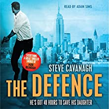 The Defence Audiobook by Steve Cavanagh Narrated by Adam Sims