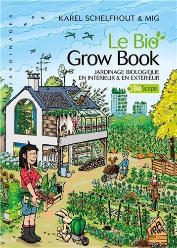 le-bio-grow-book-jardinage-biologique-en-interieur-en-exterieur