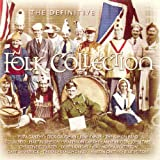 The Definitive Folk Collection Various Artists