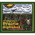 A Tallgrass Prairie Alphabet (Bur Oak Book)