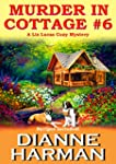 Murder in Cottage #6 (Liz Lucas Cozy...
