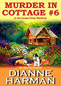Murder In Cottage #6 by Dianne Harman ebook deal