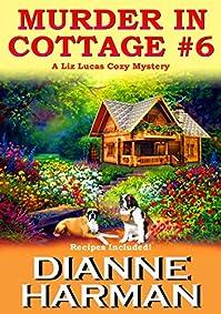 Murder In Cottage #6 by Dianne Harman ebook deal
