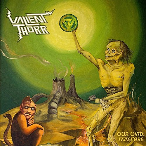 Our Own Masters by Valient Thorr (2013-06-24)