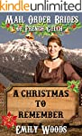 Mail Order Bride: A Christmas to Reme...