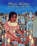 Maria Molina and the Days of the Dead (0027509990) by Kathleen Krull