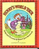 Henry's World Tour (0385420102) by Quackenbush, Robert