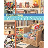 Organizing Your Craft Spaceby Jo Packham