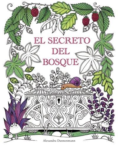 El Secreto del Bosque: Encuentra las joyas escondidas. Un libro para colorear para adultos.