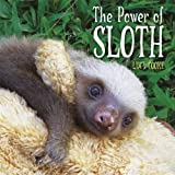 The Power of Sloth (One Shot)