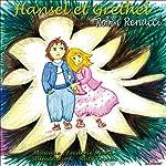 Hansel et Gretel    Frères Grimm