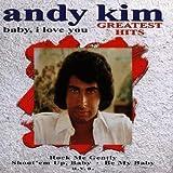 echange, troc Andy Kim - Greatest Hits: Baby I Love You