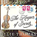 The Keeper of Secrets: A Novel Audiobook by Julie Thomas Narrated by Elizabeth Wiley