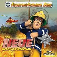 Der neue Held von nebenan (Feuerwehrmann Sam, Folgen 1-5) Hörbuch