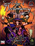 Secret College of Necromancy (d20 System) (Arcana) (0971438021) by Cook, David Zeb
