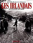 Les Irlandais : La Travers�e du si�cle