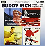 Three Classic Albums Plus (The Wailing Buddy Rich / The Swinging Buddy Rich / This One's For Basie)
