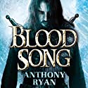 Blood Song: Book 1 of Raven's Shadow Audiobook by Anthony Ryan Narrated by Steven Brand