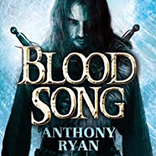 Blood Song: Book 1 of Raven's Shadow (       UNABRIDGED) by Anthony Ryan Narrated by Steven Brand