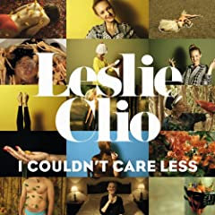 Leslie Clio - I Couldn't Care Less