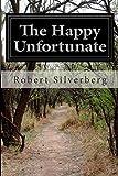The Happy Unfortunate
