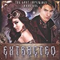 Extracted: The Lost Imperials Audiobook by Sherry Ficklin, Tyler H. Jolley Narrated by Grace Glass