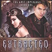 Extracted: The Lost Imperials | Sherry Ficklin, Tyler H. Jolley