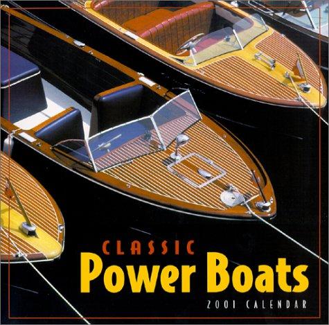 Classic Power Boats 2001 Calendar