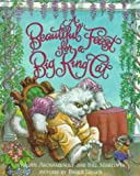 A Beautiful Feast for a Big King Cat (0064434605) by Archambault, John