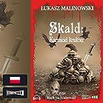 Karmiciel kruków (Skald 1) | Łukasz Malinowski
