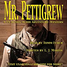 Mr. Pettigrew: A Nemesis Series Novel | Livre audio Auteur(s) : L. J. Martin Narrateur(s) : Tomm Furch