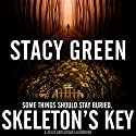 Skeleton's Key: Delta Crossroads, Volume 2 (       UNABRIDGED) by Stacy Green Narrated by Johanna Fairview