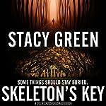 Skeleton's Key: Delta Crossroads, Volume 2 | Stacy Green