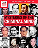 img - for TIME-LIFE Mysteries of the Criminal Mind: The Secrets Behind the World's Most Notorious Crimes book / textbook / text book