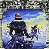 Gruselkabinett, Folge 13: Frankenstein, Teil 2 von 2